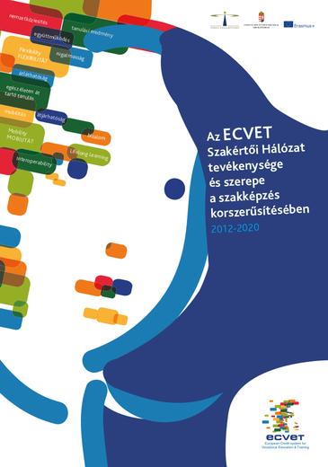 Az ECVET Szakértői Hálózat tevékenysége és szerepe a szakképzés korszerűsítésében