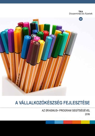 A vállalkozókészség fejlesztése az Erasmus+ program segítségével