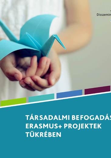 Társadalmi befogadás az Erasmus+ projektek tükrében